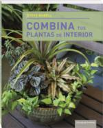 Portada del libro Combina tus plantas de interior