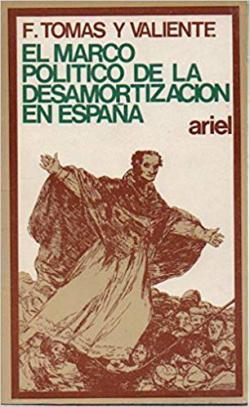 Portada del libro El marcó político de la desamortización en España