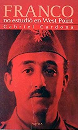 Portada del libro Franco no estudió en West Point