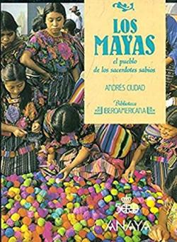 Portada del libro Los mayas: El pueblo de los sacerdotes sabios
