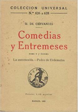 Portada del libro Comedias y Entremeses: La entretenida / Pedro de Urdemalas