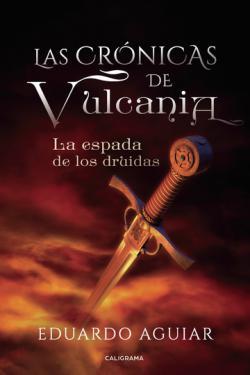 Portada del libro Las Crónicas de Vulcania: La Espada de los Druidas
