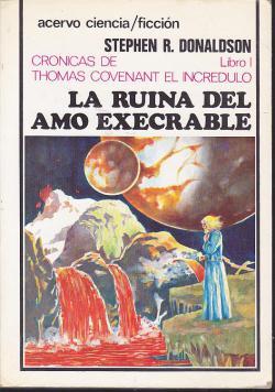 Portada del libro La ruina del amo execrable (Crónicas de Thomas Covenant I)