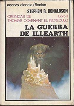 Portada del libro La guerra de Illearth (Crónicas de Thomas Covenant II)