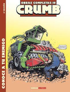 Portada del libro Robert Crumb Obras Completas 10: Conoce a tu enemigo