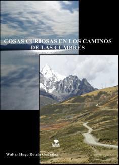 Portada del libro Cosas curiosas en los caminos de las cumbres