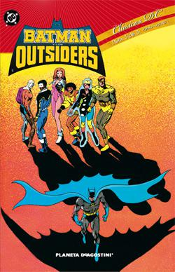 Portada del libro Clásicos DC: Batman y los Outsiders 03