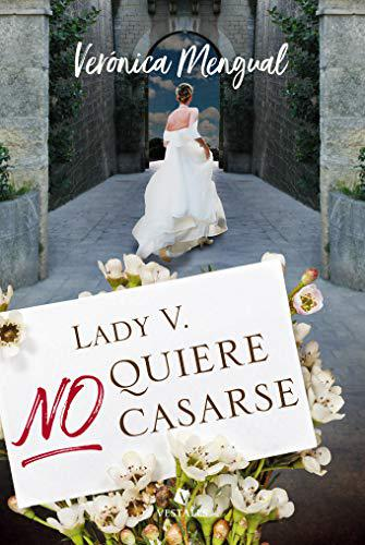 Portada del libro Lady V. no quiere casarse