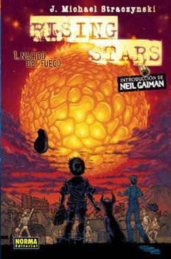 Rising Stars Nº 01: Nacido del fuego