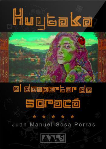 Portada del libro Huytaka: El despertar de Soracá