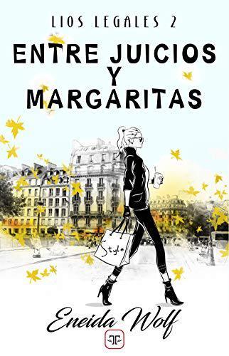 Portada del libro Entre juicios y margaritas (Lios legales 2)