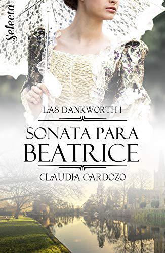 Portada del libro Sonata para Beatrice. Las Dankworth 1