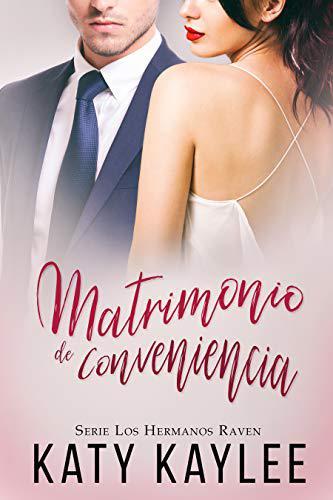 Matrimonio de conveniencia (Los Hermanos Raven 1)