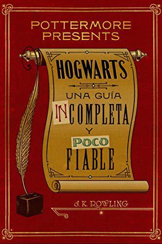 Portada del libro Hogwarts: una guía incompleta y poco fiable