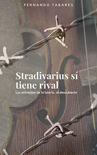 Portada del libro Stradivarius sí tiene rival