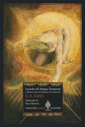Portada del libro Leyendas del Antiguo Testamento y últimos cuentos de fantasmas de un anticuario