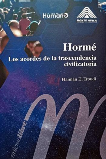 Portada del libro Hormé: Los acordes de la trascendencia civilizatoria