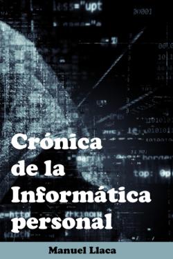 Portada del libro Crónica de la Informática Personal