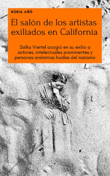 Portada del libro El salón de los artistas exiliados en California