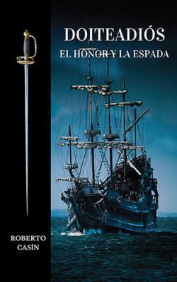 Portada del libro Doiteadiós: El honor y la espada