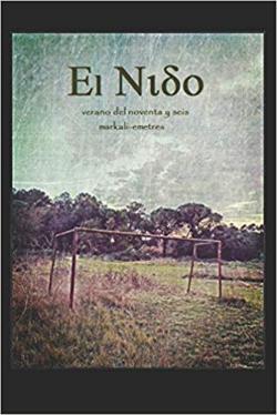 Portada del libro El Nido. Verano del noventayseis