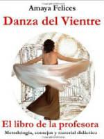 Portada del libro Danza del Vientre: El Libro de La Profesora