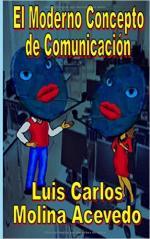 Portada del libro El moderno concepto de comunicación
