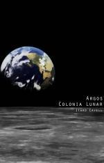 Portada del libro Argos, colonia lunar