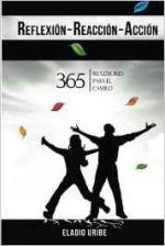 Portada del libro Reflexion-Reaccion-Accion: 365 reflexiones para el cambio