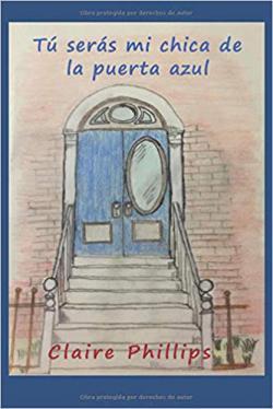 Portada del libro Tú serás mi chica de la puerta azul