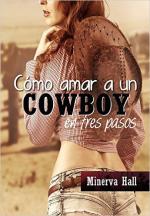 Portada del libro Cómo amar a un cowboy en tres pasos
