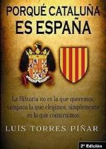Portada del libro Porqué Cataluña es España