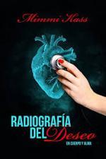 Portada del libro Radiografia del deseo. En cuerpo y alma 1