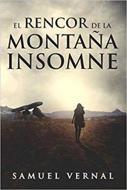 Portada del libro El rencor de la montaña. La Trilogía Insomne 1