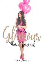 Portada del libro Cómo dar glamour a tu marca personal
