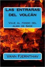 Portada del libro Las entrañas del volcán. Viaje al fondo del alma de Sade