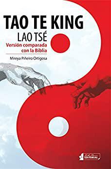 Portada del libro Tao Te King (Lao Tsé): Versión comparada con la Biblia
