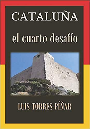 Portada del libro Cataluña: El cuarto desafío