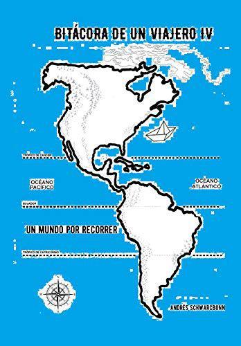 Portada del libro Bitácora de un viajero IV: Un mundo por recorrer