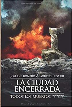 Portada del libro La ciudad encerrada (Todos los muertos 3)