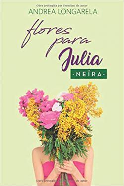 Portada del libro Flores para Julia. Polos opuestos 2