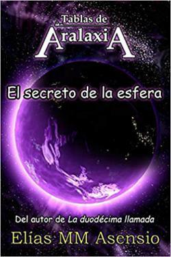Portada del libro Tablas de Aralaxia: El secreto de la esfera