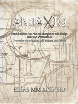 Portada del libro Antaxio: Gramática de la lengua más antigua de Aralaxia