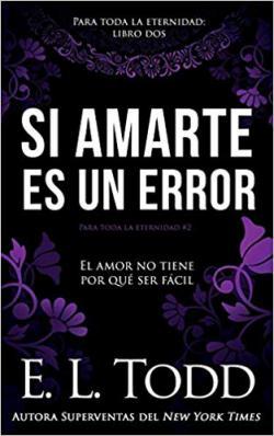 Portada del libro Si amarte es un error. Para toda la eternidad 2