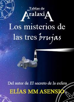Portada del libro Tablas de Aralaxia: Los misterios de las tres brujas