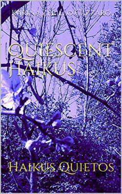 Portada del libro Quiescent Haikus - Haikus quietos