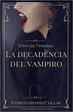 Portada del libro Entre las tinieblas: La decadencia del vampiro