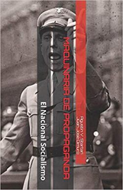 Portada del libro Maquinaria de Propaganda: El Nacional Socialismo