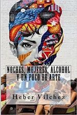 Portada del libro Noches, mujeres, alcohol y un poco de arte