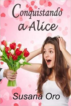 Portada del libro Conquistando a Alice